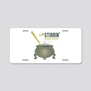 Stirrin the Pot Aluminum License Plate