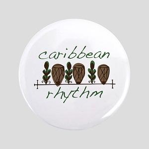 "Caribbean Rhythm 3.5"" Button"
