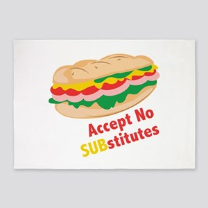 Accept No Substitutes 5'x7'Area Rug