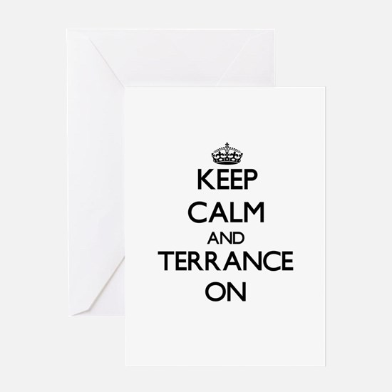 Keep Calm and Terrance ON Greeting Cards