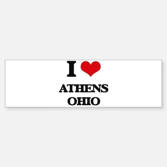 I love Athens Ohio Bumper Bumper Bumper Sticker