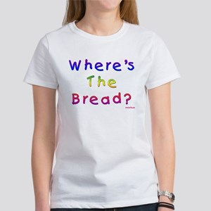Where's The Bread Passover Women's T-Shirt