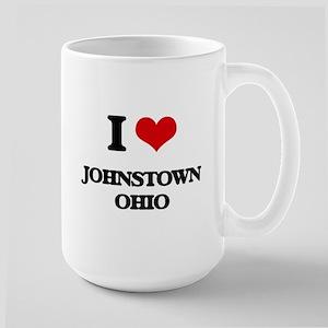 I love Johnstown Ohio Mugs