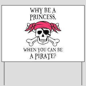 Pink Princess Pigtail Pirate Yard Sign
