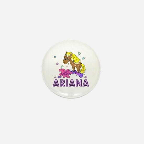 I Dream Of Ponies Ariana Mini Button