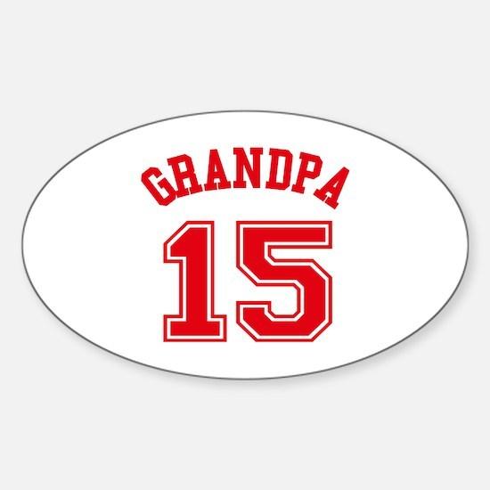 Grandpa's Uniform No. 15 Sticker (Oval)