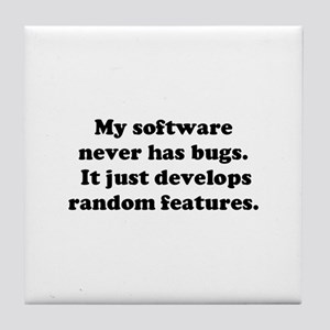 My Software has no Bugs Tile Coaster