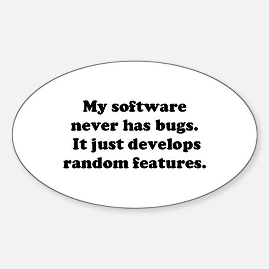 My Software has no Bugs Oval Decal