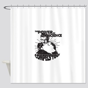 The Power Science Compels You! - Gray Shower Curta