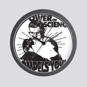 The Power Science Compels You! - Gray Wall Clock