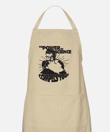 The Power Science Compels You! - Gray Apron