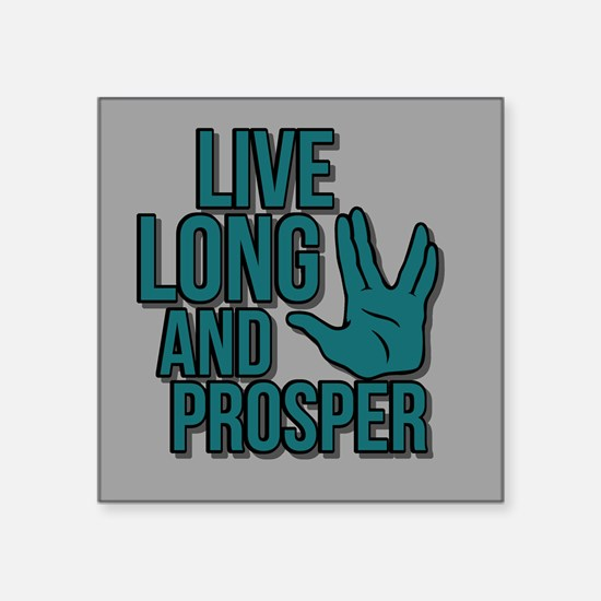Live Long & Prosper Sticker