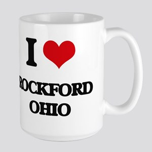 I love Rockford Ohio Mugs