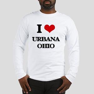 I love Urbana Ohio Long Sleeve T-Shirt