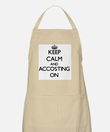 Keep Calm and Accosting ON Apron