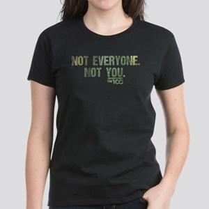 Not Everyone Not You The 100 T-Shirt