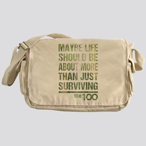 The 100 More Than Just Surviving Messenger Bag