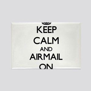 Keep Calm and Airmail ON Magnets