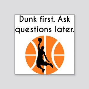 Dunk First Sticker