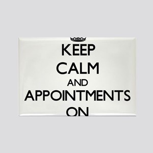 Keep Calm and Appointments ON Magnets