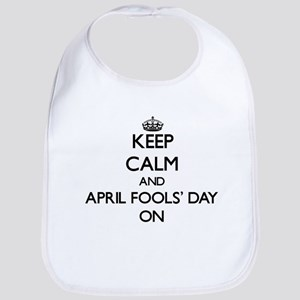 Keep Calm and April Fools' Day ON Bib