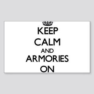 Keep Calm and Armories ON Sticker