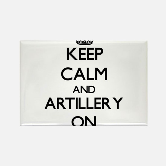 Keep Calm and Artillery ON Magnets
