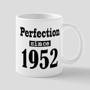Perfection since 1952 Mugs
