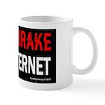 Don't Brake The Internet Mug Mugs