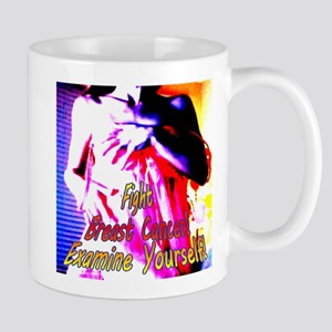 Fight Breast Cancer! Examine Yourself! Mug