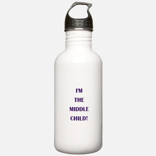 I'M THE MIDDLE CHILD! Water Bottle