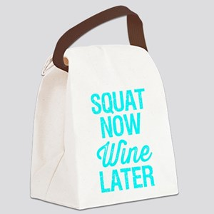 Squat Now Wine Later Canvas Lunch Bag