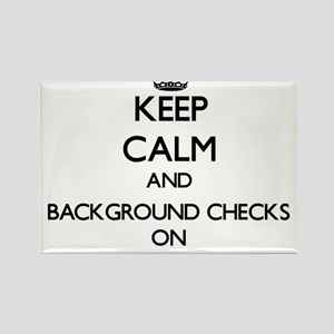 Keep Calm and Background Checks ON Magnets