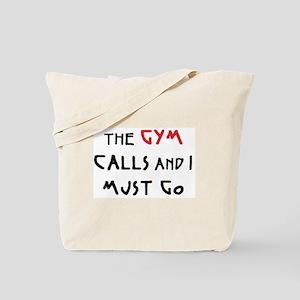 gym calls Tote Bag