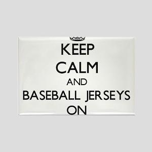Keep Calm and Baseball Jerseys ON Magnets