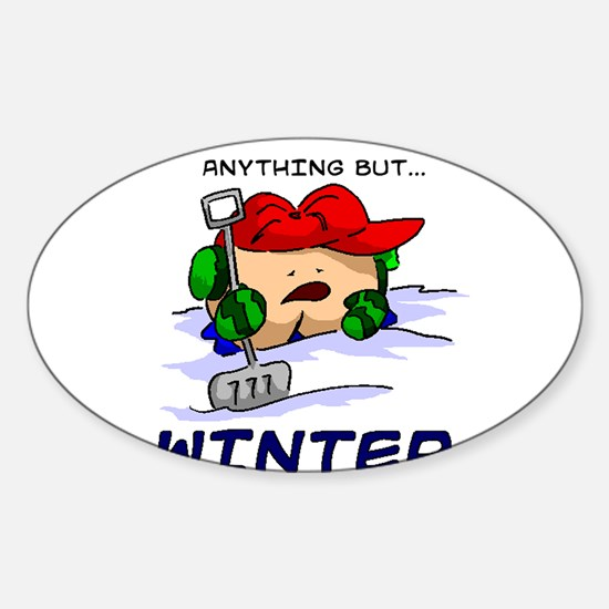 Anything But Winter2.jpg Sticker (Oval)