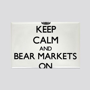 Keep Calm and Bear Markets ON Magnets