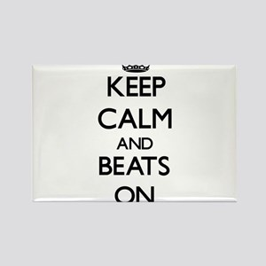 Keep Calm and Beats ON Magnets