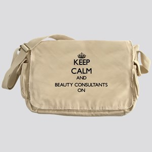 Keep Calm and Beauty Consultants ON Messenger Bag