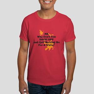 Back Off Ms Men's Dark T-Shirt More Colors