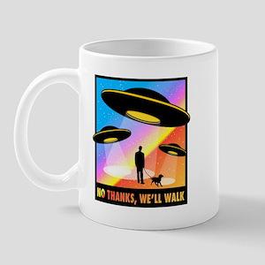 No Thanks, We'll Walk Mug