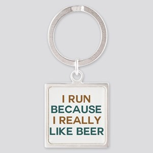 I run because I really like beer Square Keychain