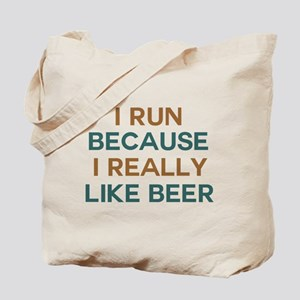 I run because I really like beer Tote Bag