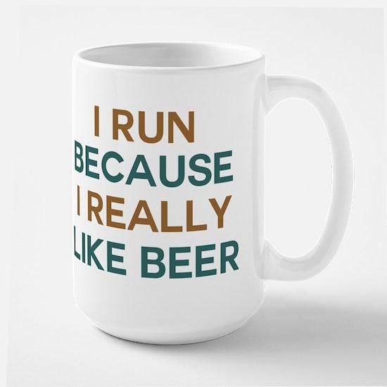 I run because I really like beer Large Mug