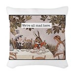 Alice We Are All Mad Here Woven Throw Pillow
