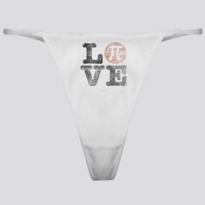 Love Pi Day Distressed Classic Thong