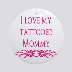 Tattooed Mommy Ornament (Round)
