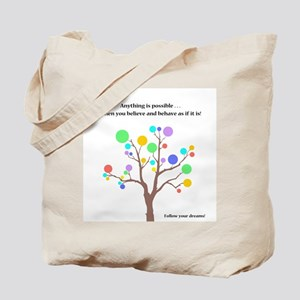 Anything Is Possible Gifts Tote Bag