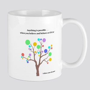 Anything Is Possible Gifts Mugs