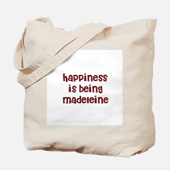 happiness is being Madeleine Tote Bag